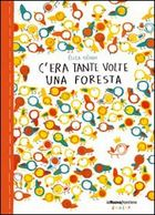c-era-tante-volte-una-foresta-26871331