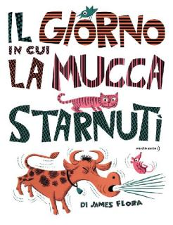 copertina-il-giorno-in-cui-la-mucca-starnutc3ac1