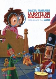 La notte dei giocattoli - Dacia Maraini, GUD