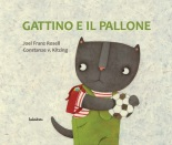 gattino e il pallone - kalandraka