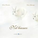Nel bianco, Lamarque - Margherita edizioni