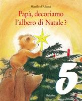 Papà decoriamo l'albero di Natale?, Mireille d'Allancé - Babalibri