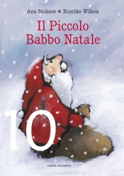 IL PICCOLO BABBO NATALE, ANU STOHNER, HENRIKE WILSON – EMME EDIZIONI