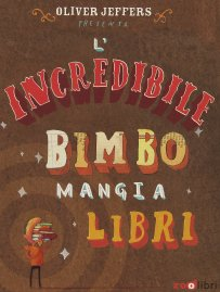 l'incredibile bimbo mangialibri