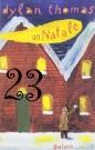 23a_Un Natale (Dylan Thomas)