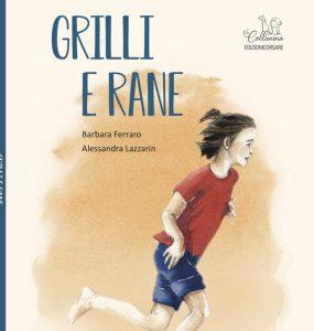 GRILLI E RANE (EDIZIONI CORSARE, 2019)