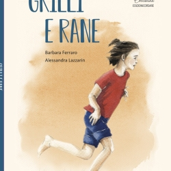 GRILLI E RANE (EDIZIONI CORSARE, 2019)