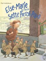 Else-Marie e i suoi sette piccoli papà, di Pija Lindenbaum - 2018, Il Barbagianni